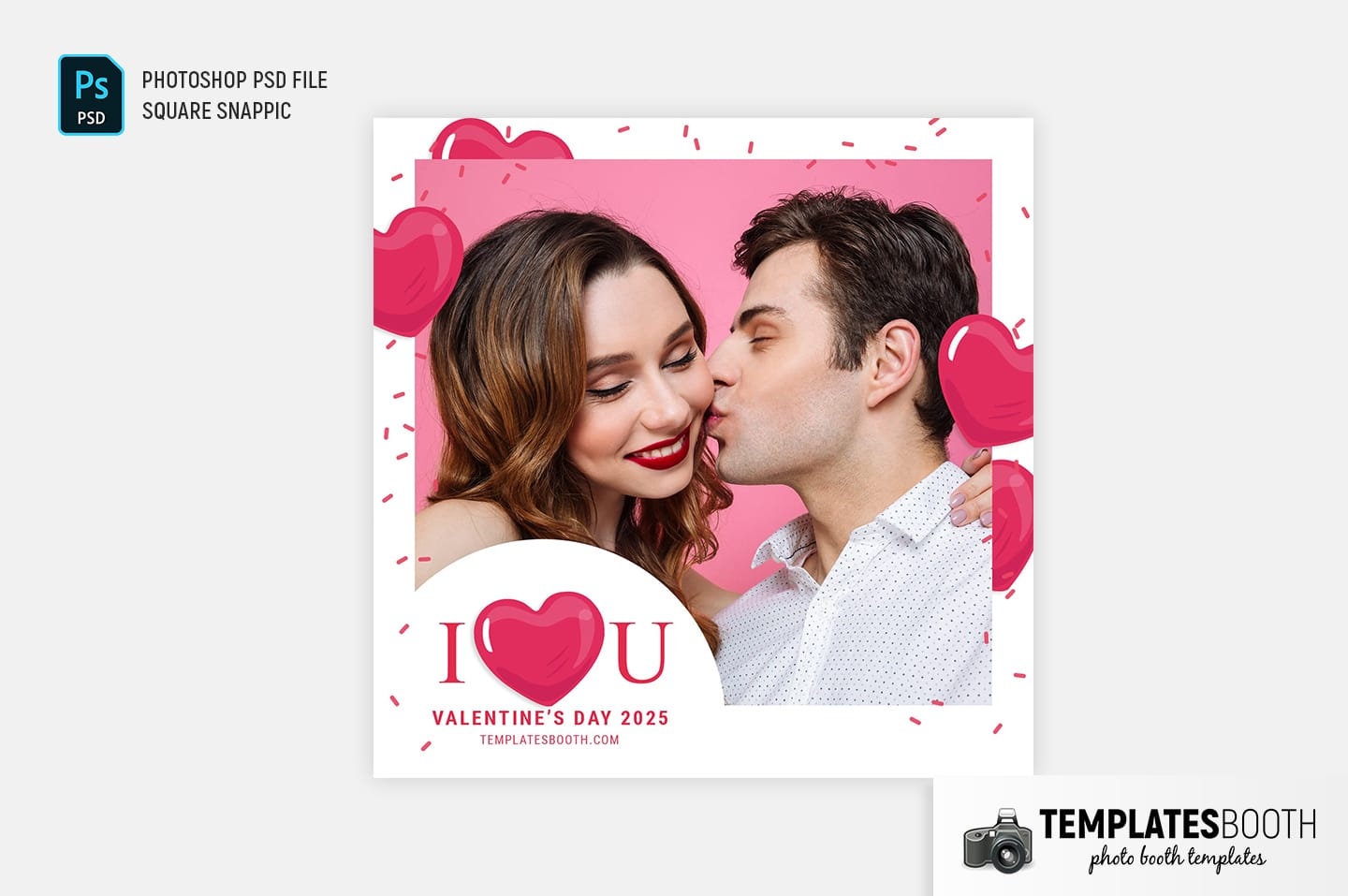 I Love You Valentine's Day Photo Booth Template (For Snappic)