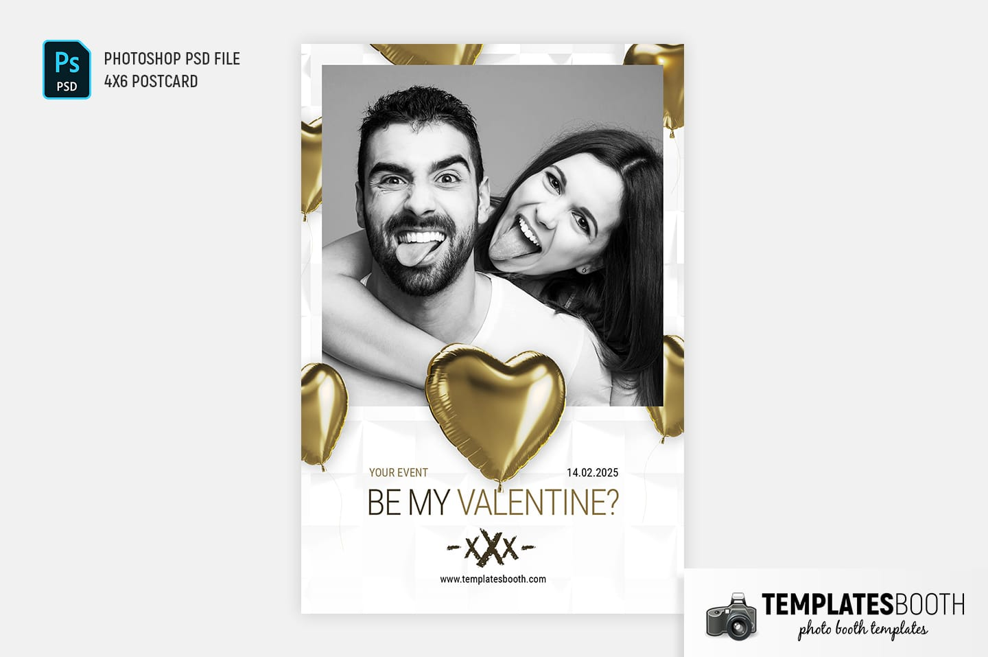 Be My Valentine Photo Booth Template (4x6 portrait)
