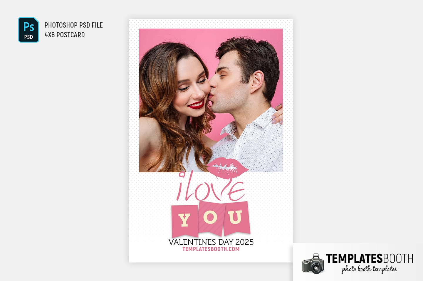 Valentines Kiss Photo Booth Template (4x6 postcard portrait)